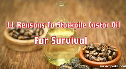 11 Reasons To Stockpile Castor Oil For Survival